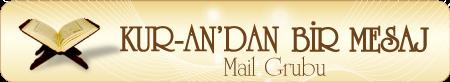 Kur'andan Bir Mesaj Mail Grubu